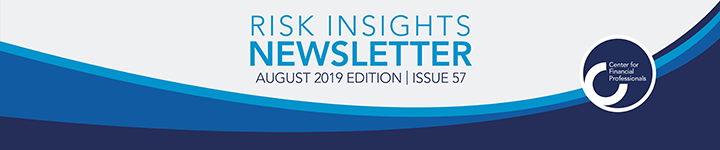 Risk Insights newsletter   August 2019 Edition   Issue 57