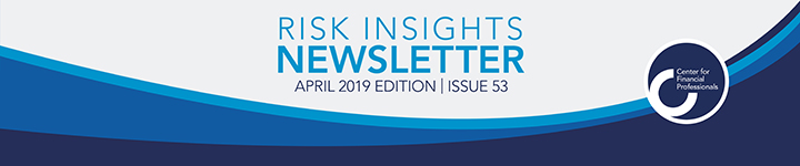Risk Insights Newsletter | April 2019  Edition | Issue 53